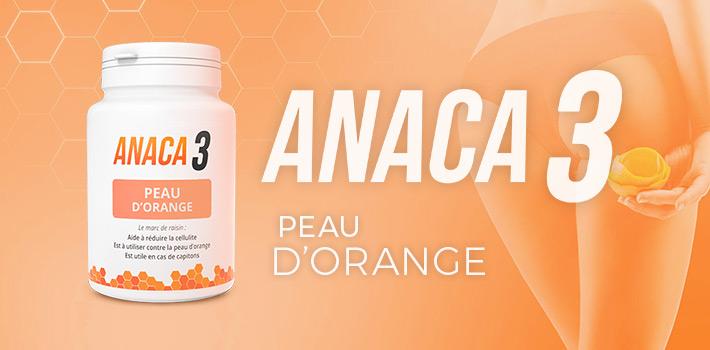 Comment acheter Anaca3 peau d'orange et l'utiliser ?