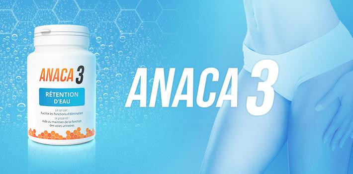 Anaca3 rétention d'eau : composition et effets secondaires
